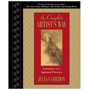The Complete Artist's Way Julia Cameron