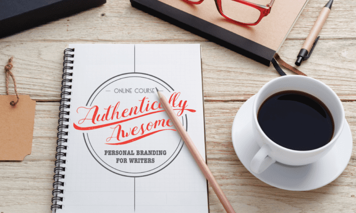 Authentically Awesome Personal Branding for Writers Course