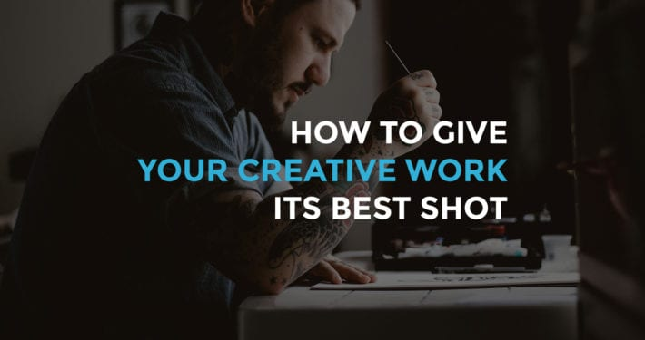 how to give your book or creative work its best shot at succeeding