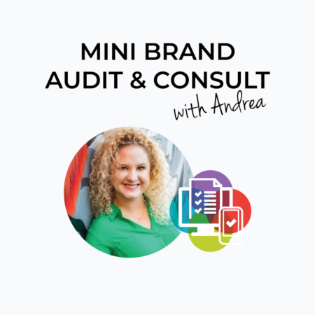 Mini Brand Audit and Consultation with Andrea Guevara