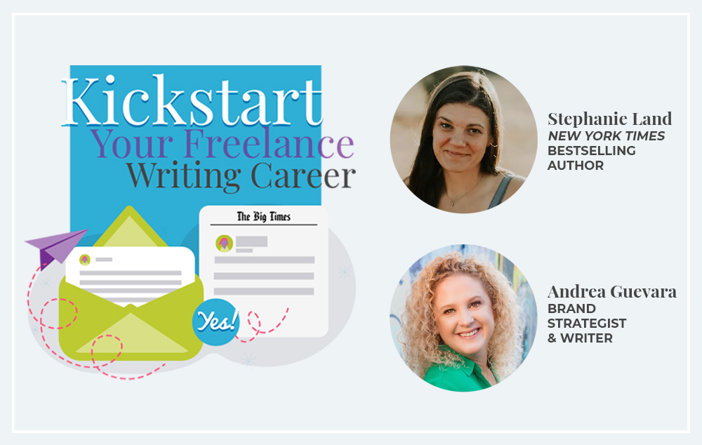 Kickstart Your Freelance Writing Career course